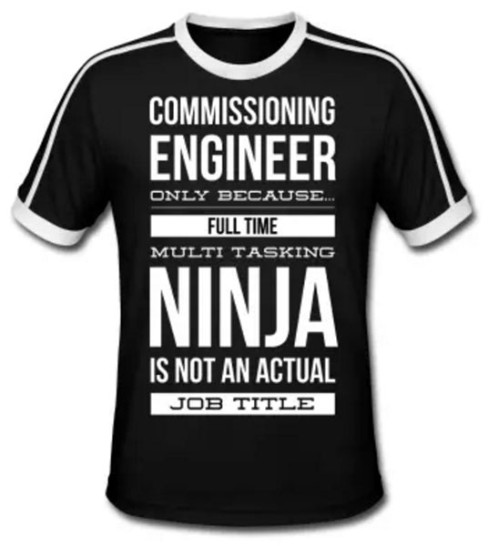 Commissioning Engineer T-Shirt