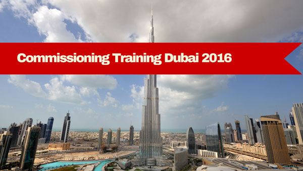 Commissioning Training Dubai 2016