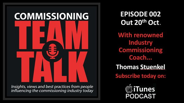 Commissioning Podcast - Commissioning Team Talk